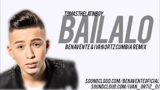 Tomas The Latin Boy - Bailalo (Ivan Ortiz & Benavente Cumbia Remix)