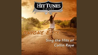 Not That Different (Originally Performed By Collin Raye) (Karaoke Version)