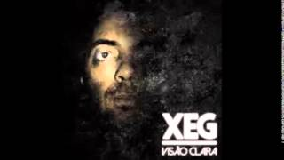 02 - Xeg (feat. Dj Nucleo) - Visão Clara (Visão Clara)