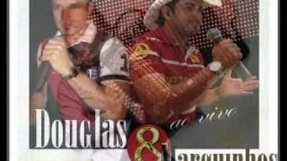 Somente Agora _ Douglas e Marquinhos