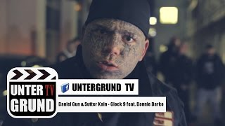 Daniel Gun & Sutter Kain - Glock 9 feat. Donnie Darko (OFFICIAL HD VIDEOPREMIERE)