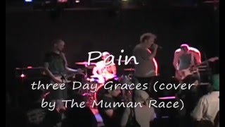 The Human Race (Ver 2.0) - Pain (Three Days Grace Cover)