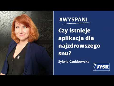 #WYSPANI odc. 5 Czy istnieje aplikacja dla najzdrowszego snu?    JYSK Polska