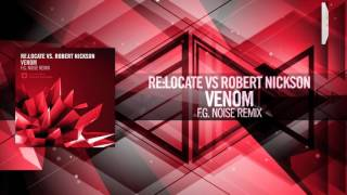 Re:Locate Vs. Robert Nickson - Venom (F.G. Noise Remix) Amsterdam Trance