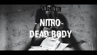 02 - Dead body - Nitro [Suicidol]