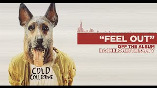 Cold Collective - Feel Out