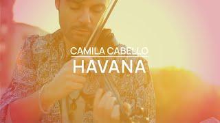 Camila Cabello - Havana ft. Young Thug  violín cover  Jose Asunción