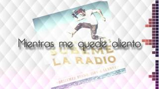 SUBEME LA RADIO (Letra)  Enrique Iglesias ft  Descemer Bueno, Zion & Lennox (Lyrics)