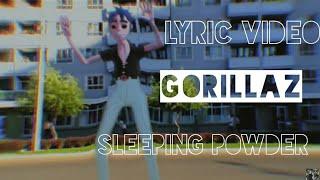 Gorillaz - Sleeping Powder ( Lyric Video )