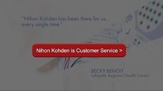 Nihon Kohden is Customer Service