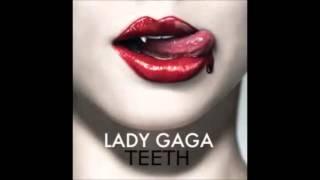 Lady GaGa - Teeth (Male Version)