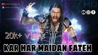Kar har maidan Fateh WWE version (official video) HD Roman Reigns by funcarpet..