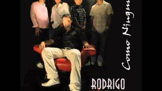Rodrigo y la sonora - Como Olvidar