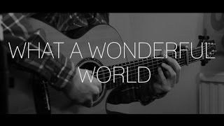 What A Wonderful World - Solo Acoustic Guitar by James Bartholomew