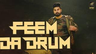 Feem Da Drum | Sharan Maan | Jay K | Full Audio | Humble Music