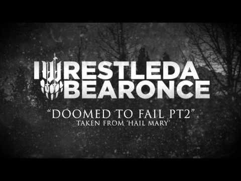 iwrestledabearonce - Doomed To Fail Pt 2