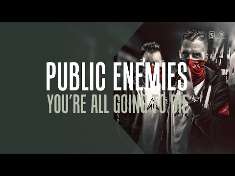 Public Enemies - You're All Going To Die (#A2REC155)