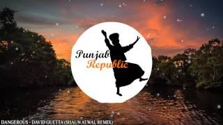 David Guetta - Dangerous (Shaun Atwal Remix)