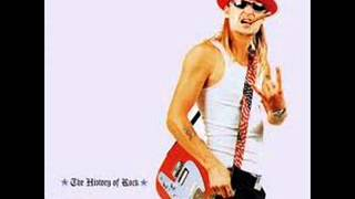 Kid Rock~Fuck That (History of Rock)
