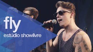 """""""Quero você"""" - Fly no Estúdio Showlivre 2015"""