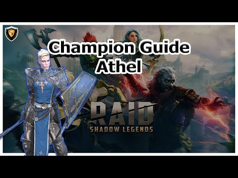 RAID: SL - Athel Champion Guide