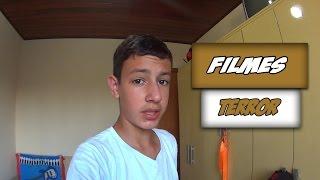 FILMES DE TERROR!!!