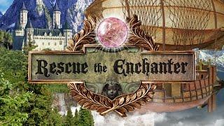 Rescue the Enchanter - Official Teaser