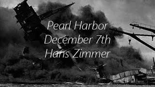 Pearl Harbor - December 7th - Hans Zimmer