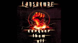 Conquer them all - Lansdowne