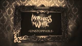 UNSTOPPABLE NIGHTCORE (Motionless In White)