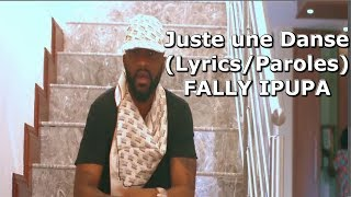 Fally Ipupa Juste une Danse (lyrics/Paroles)