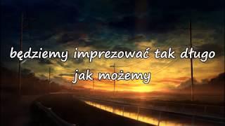The Underdog Project - Summer jam [Tłumaczenie PL]