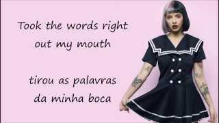 Melanie Martinez - Tag, you're it (lyrics - tradução PT/BR)