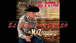 El Maz Poderoso - El Potro de Sinaloa