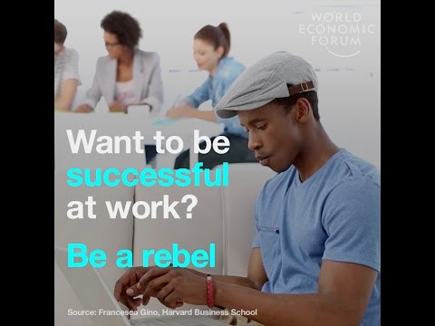 Want to be successful at work? Be a rebel