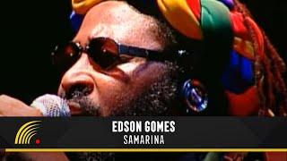 Edson Gomes - Samarina - Salvador Bahia Ao Vivo