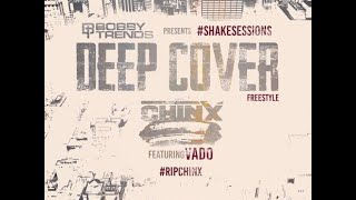 Chinx Drugz - Deep Cover (Freestyle) ft. Vado