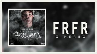 G Herbo - Frfr (Official Audio)