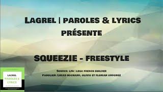 SQUEEZIE (ft.Bigflo et Oli) FreeStyle (paroles)