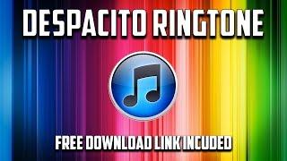 Despacito Ringtone - Free Download Link Included