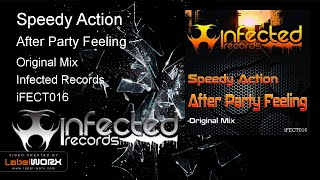 Speedy Action - After Party Feeling (Original Mix)