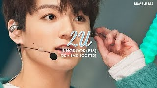 [3D+BASS BOOSTED] BTS (방탄소년단) JUNGKOOK - 2U (B-DAY COVER 170901)   bumble.bts