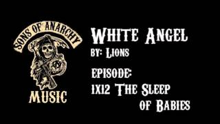 White Angel - Lions | Sons of Anarchy | Season 1