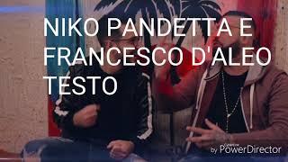 Niko Pandetta~Francesco D'aleo stasera tu verrai con me testo
