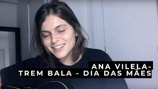 TREM BALA - DIA DAS MÃES  (adaptado por Ana Vilela) - Interpretação Kau Bonnett