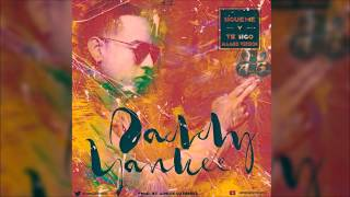 Daddy Yankee - Sigueme Y Te Sigo (Adrián Gutiérrez Mambo Version) Mayo 2015