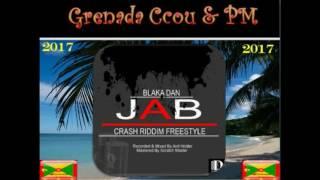 Blaka Dan - Jab Crash (Crash Riddim Freestyle) Grenada Soca 2017