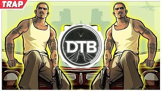 GTA SAN ANDREAS (PedroDJDaddy | Trap Remix 2019)
