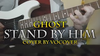 Ghost - Stand By Him (Guitar cover)