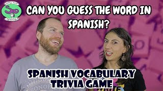 Spanish Vocabulary Game # 1: Guess the Word From Clues in Spanish